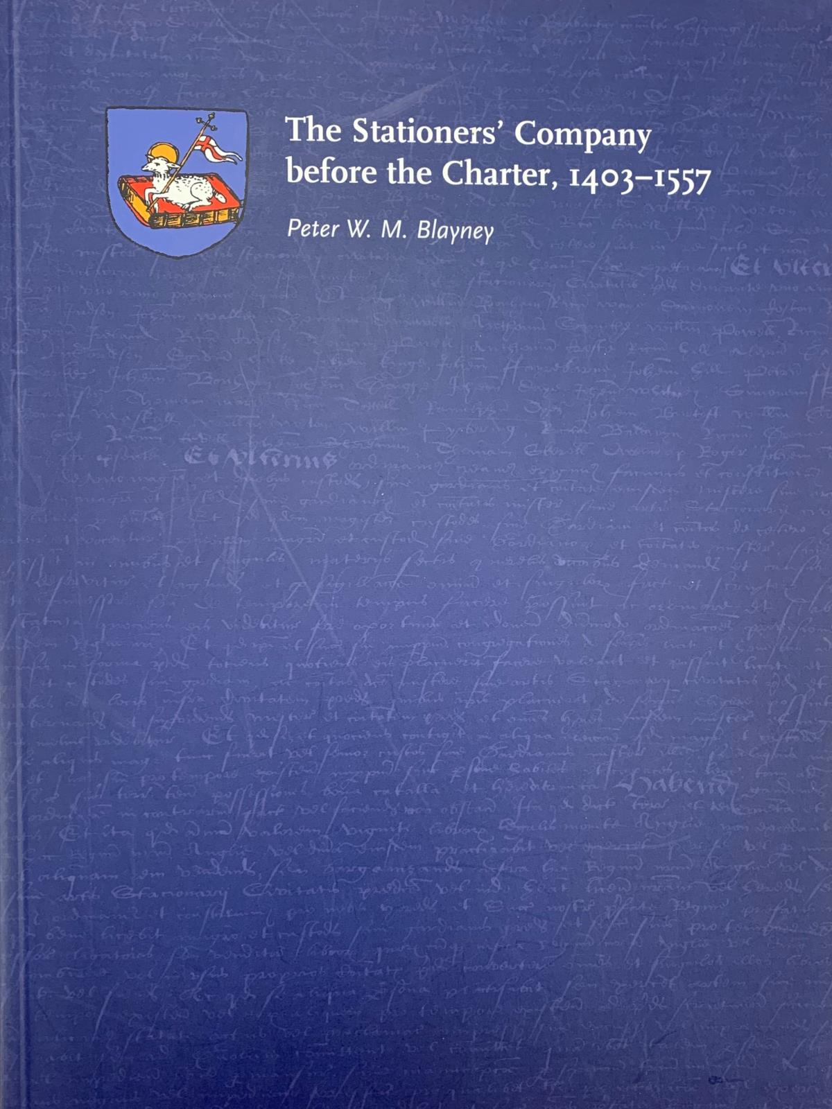 The Company before the Charter 1403-1557 by P Blayney